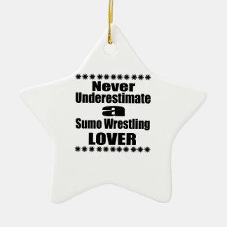 Ne sous-estimez jamais l'amant de lutte de sumo ornement étoile en céramique
