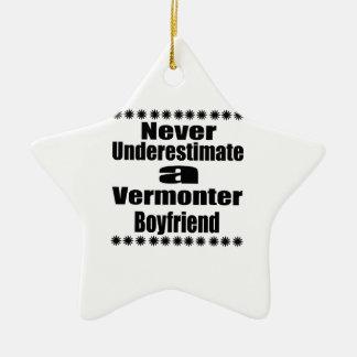 Ne sous-estimez jamais l'ami de Vermonter Ornement Étoile En Céramique
