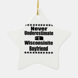 Ne sous-estimez jamais l'ami de Wisconsinite Ornement Étoile En Céramique