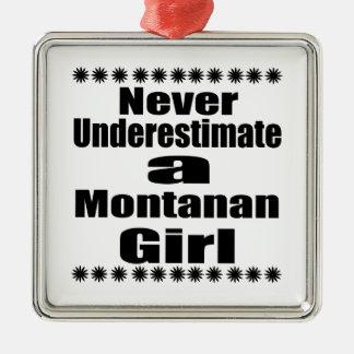 Ne sous-estimez jamais l'amie de Montana Ornement Carré Argenté