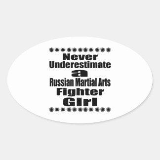 Ne sous-estimez jamais le combattant russe d'arts sticker ovale