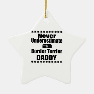 Ne sous-estimez jamais le papa de Terrier de Ornement Étoile En Céramique