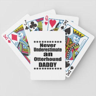 Ne sous-estimez jamais le papa d'Otterhound Jeu De Cartes