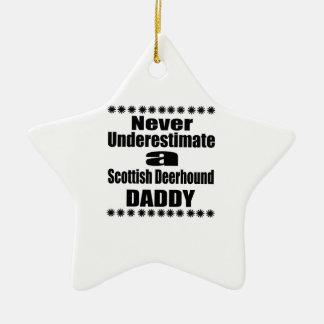 Ne sous-estimez jamais le papa écossais de limier ornement étoile en céramique