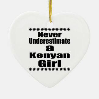 Ne sous-estimez jamais une amie kenyane ornement cœur en céramique