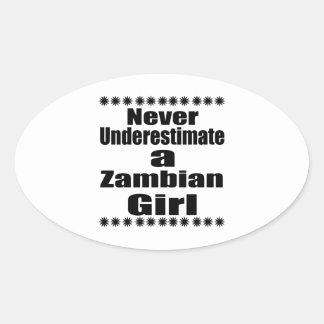 Ne sous-estimez jamais une amie zambienne sticker ovale