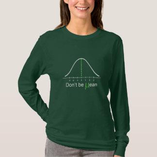 Ne soyez pas moyen : Longue douille de couleur T-shirt
