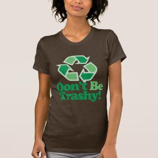 Ne soyez pas sans valeur t-shirt