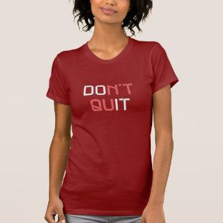 Ne stoppez pas - le T-shirt