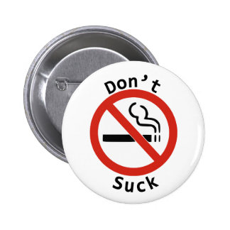 Ne sucez pas le bouton badges