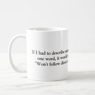 Ne suivra pas la tasse de café de directions