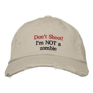 Ne tirez pas !  Je ne suis pas un zombi Casquette Brodée