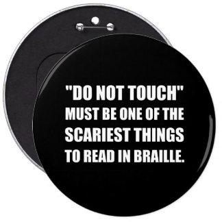 Ne touchez pas le braille badges