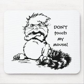Ne touchez pas ma souris ! tapis de souris