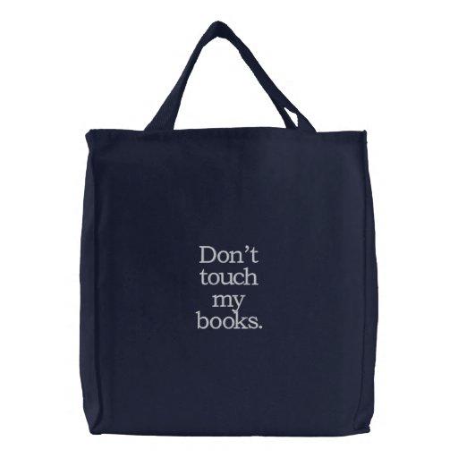 Ne touchez pas mon sac de livres