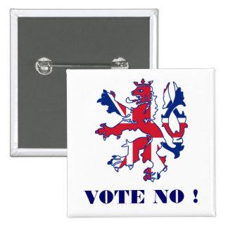 Ne votez aucune indépendance écossaise badge