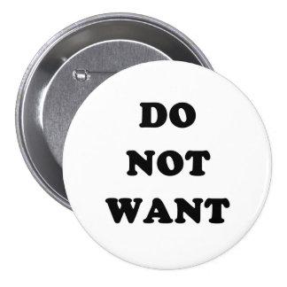 Ne voulez pas badge