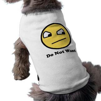 Ne voulez pas le visage impressionnant vêtements pour animaux domestiques
