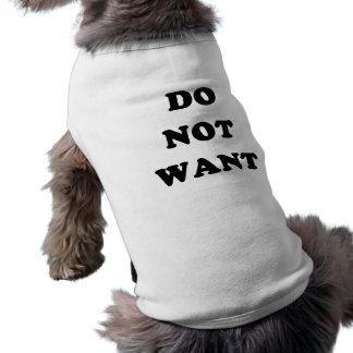 Ne voulez pas manteaux pour chien