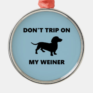 Ne vous déclenchez pas sur mon chien de teckel de ornement rond argenté