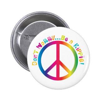 Ne vous inquiétez pas… soit une hippie badge