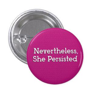 Néanmoins, elle a persisté badges
