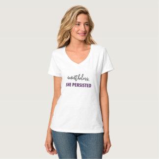 Néanmoins, elle a persisté la pièce en t des t-shirt