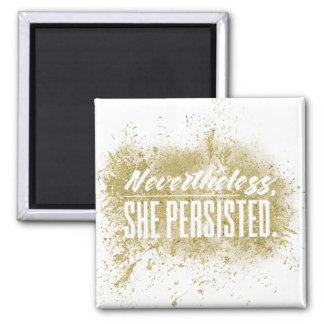 Néanmoins, elle a persisté (le scintillement) aimant