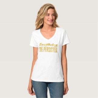 Néanmoins, elle a persisté (l'or) t-shirt