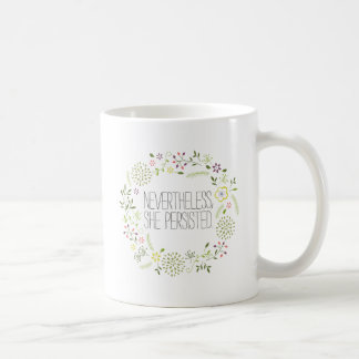 Néanmoins, elle a persisté mug