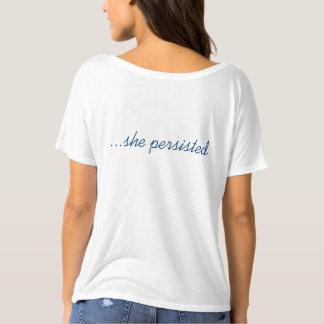 Néanmoins, elle a persisté t-shirt