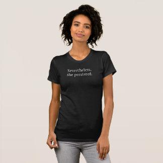 Néanmoins elle a persisté T-shirt féministe