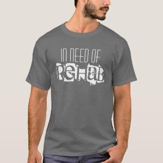 Nécessitant la réadaptation t-shirt