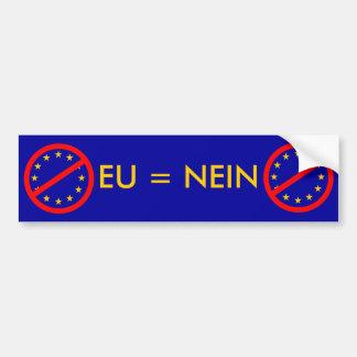 NEIN à l'UE Autocollant Pour Voiture