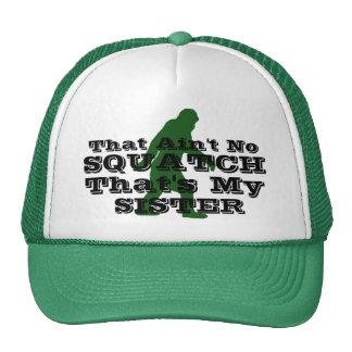 N'est aucun squatch qui est ma soeur casquette