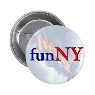 New York est amusement - drôle Badges
