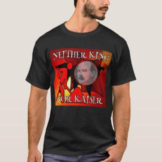 Ni le Roi ni Kaiser James Connolly T-shirt