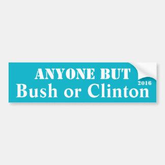 N'importe qui mais Bush ou Clinton - Autocollant De Voiture