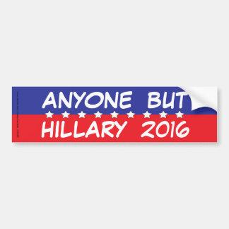 N'importe qui mais Hillary 2016 Autocollant De Voiture