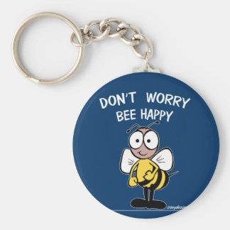 N'inquiétez pas l'abeille heureuse porte-clé rond