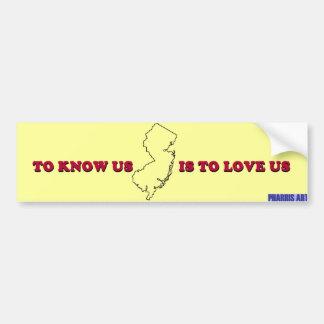 NJ savent que nous doit nous aimer adhésif pour pa Autocollant De Voiture