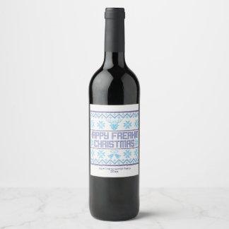Noël drôle et heureux de Freakin Étiquette Pour Bouteilles De Vin