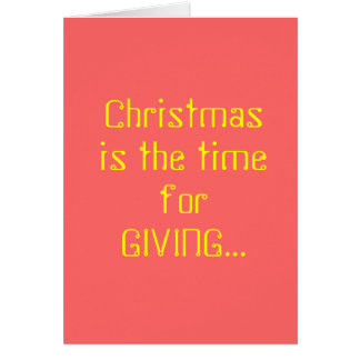 Noël est le moment pour DONNER… Carte De Vœux