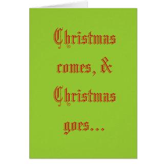 Noël vient, et Noël disparaît… Cartes De Vœux
