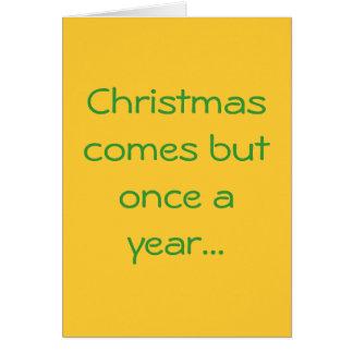 Noël vient mais une fois par an… cartes de vœux