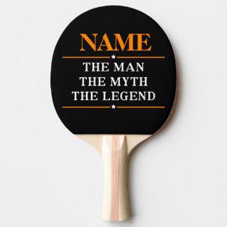 Nom personnalisé l'homme le mythe la légende raquette de ping pong