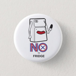 NON à l'insigne de réfrigérateur Badge