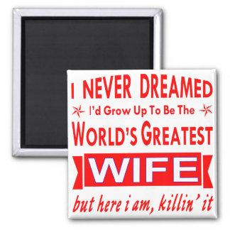 Non jamais rêvé je serais la plus grande épouse du aimant