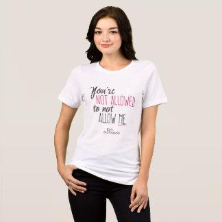 """""""Non laissé"""" a détendu la pièce en t convenable du T-shirt"""