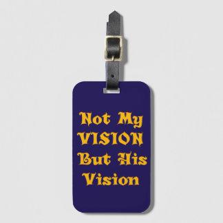 Non ma vision mais sa vision étiquettes bagages